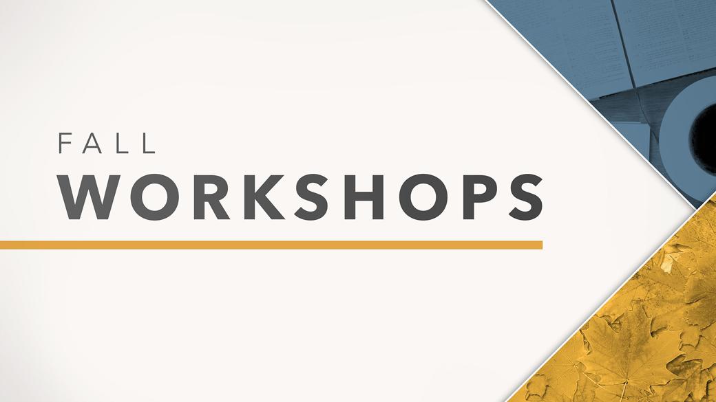 Fall 2017 Workshops