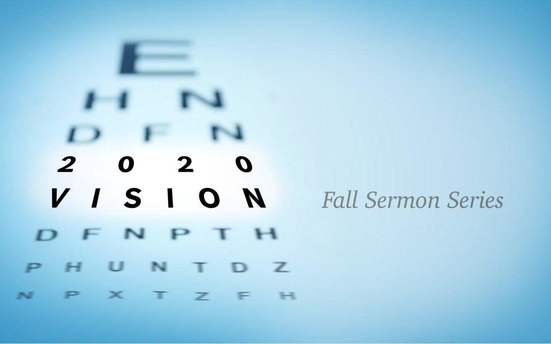 Sermon Series | 2020 Vision