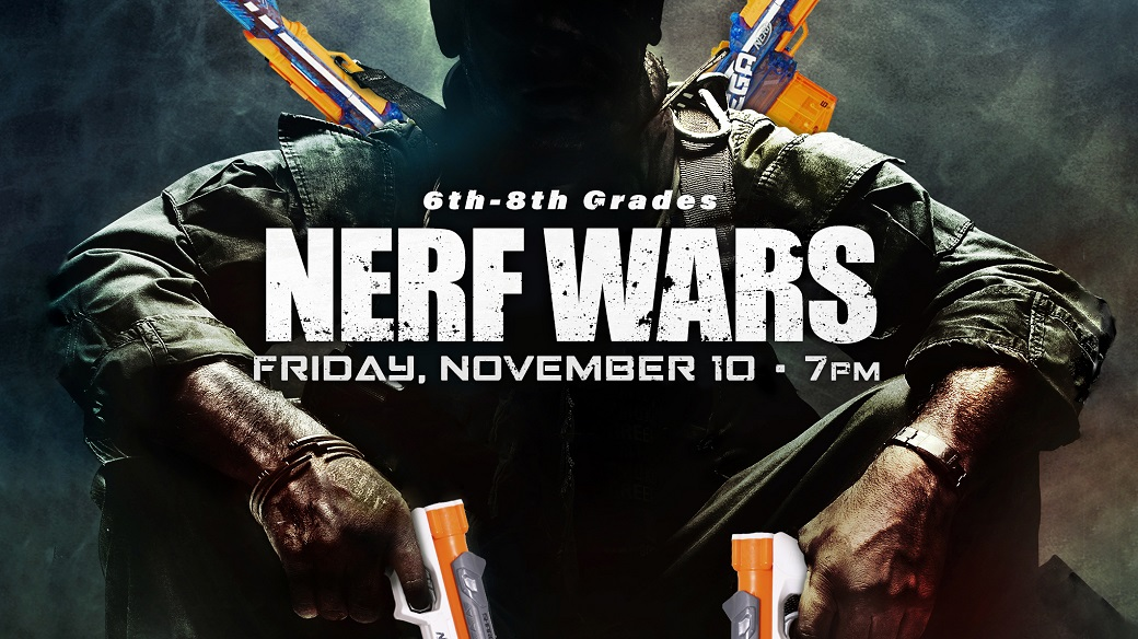 Nerf Wars (6th-8th)