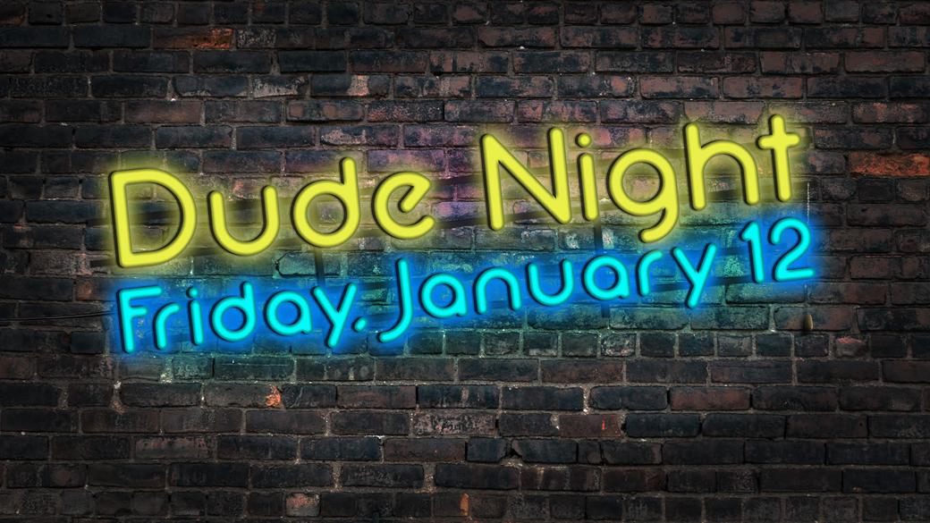 Dude Night