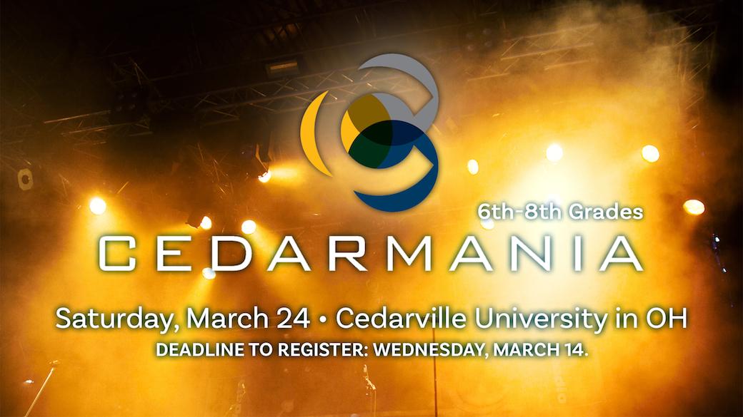 Cedarmania (6th-8th Grades)