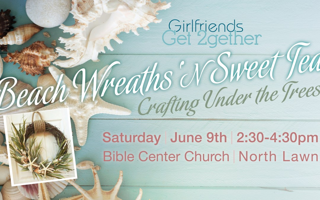 Beach Wreaths 'N Sweet Tea Women's Event