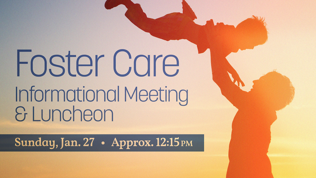 Foster Care Informational Meeting & Luncheon