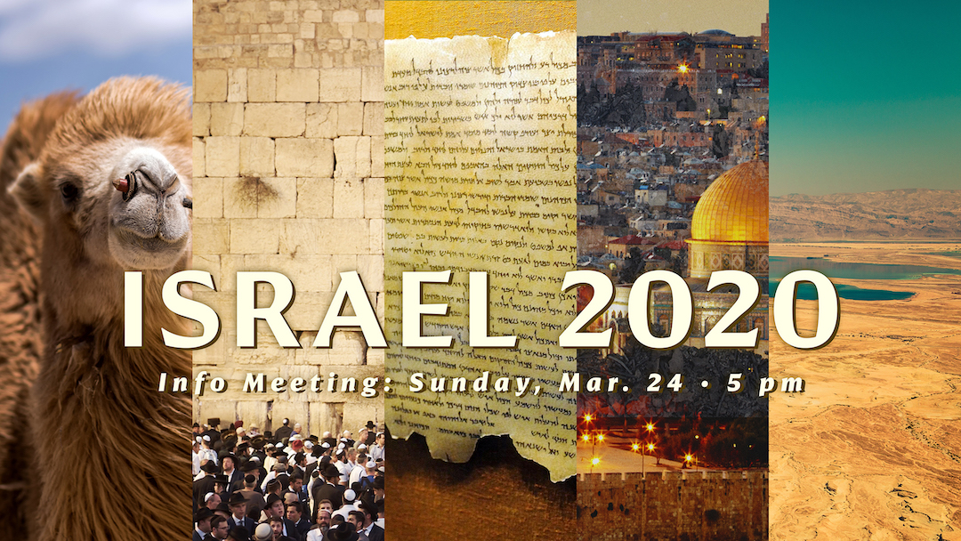 Israel Trip 2020: Info Meeting