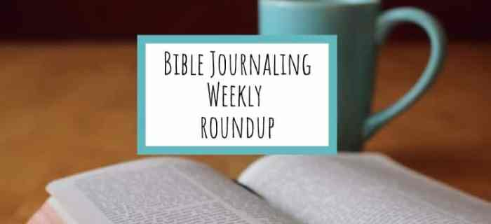 Bible Journaling for the Week of July 16th 2017