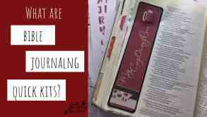 Bible journaling quick kit