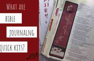 Bible Journaling Quick Kit – Creating Beautiful Layered Looks in Minutes