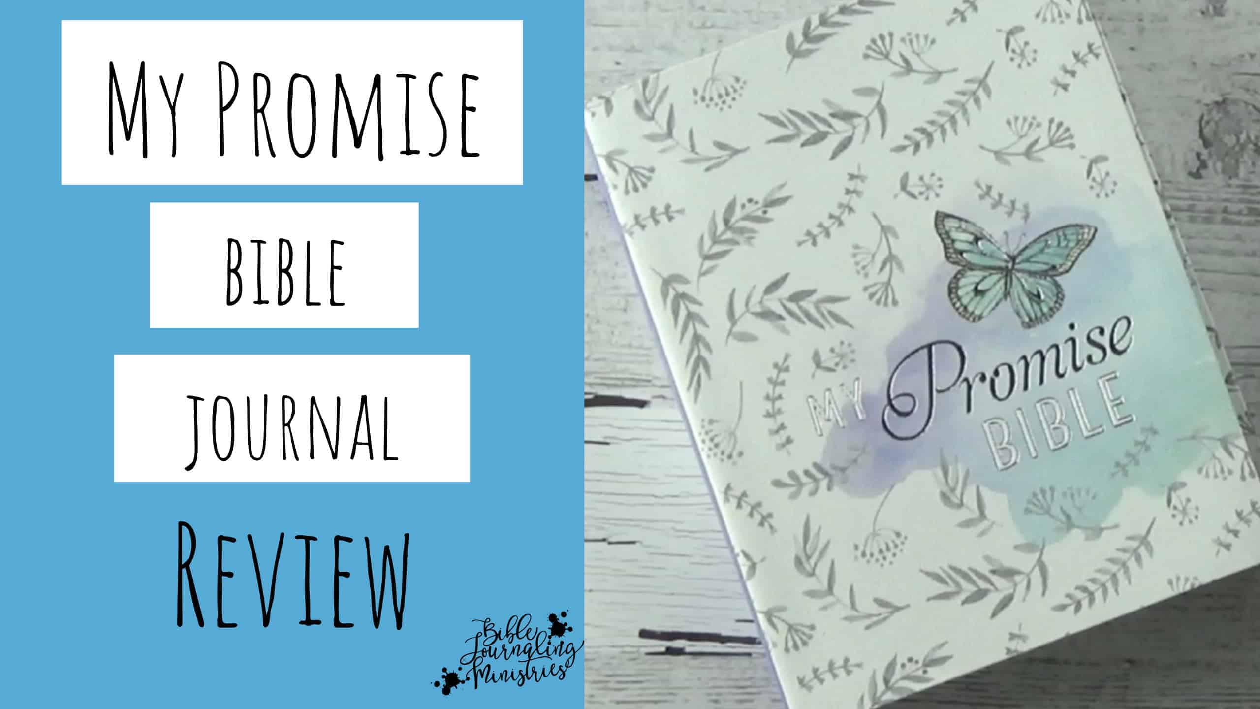 My Promise Bible Review - A Beautiful Bible for Growing in the Word
