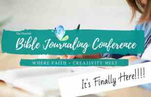Flourish Bible Journaling Conference is Here!