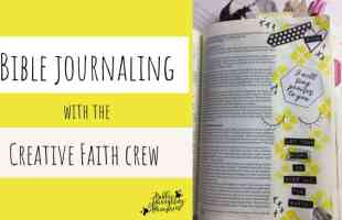 Bible Journaling with the Creative Faith Crew