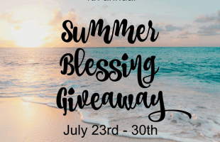 SUMMER BLESSING GIVEAWAY 2018