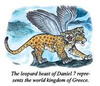 The leopard beast of Daniel 7 represents the world kingdom of Greece
