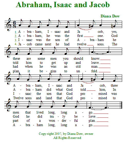 Abraham, Isaac and Jacob by Diana Dow. A song for young children.