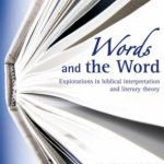 Words and the Word: Book Review
