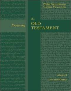 Exploring the Old Testament: The Histories is available at Baker Academic.