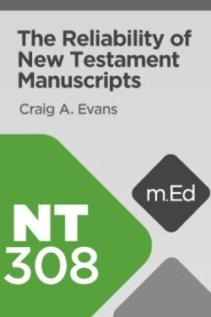 Reliability of New Testament Manuscripts