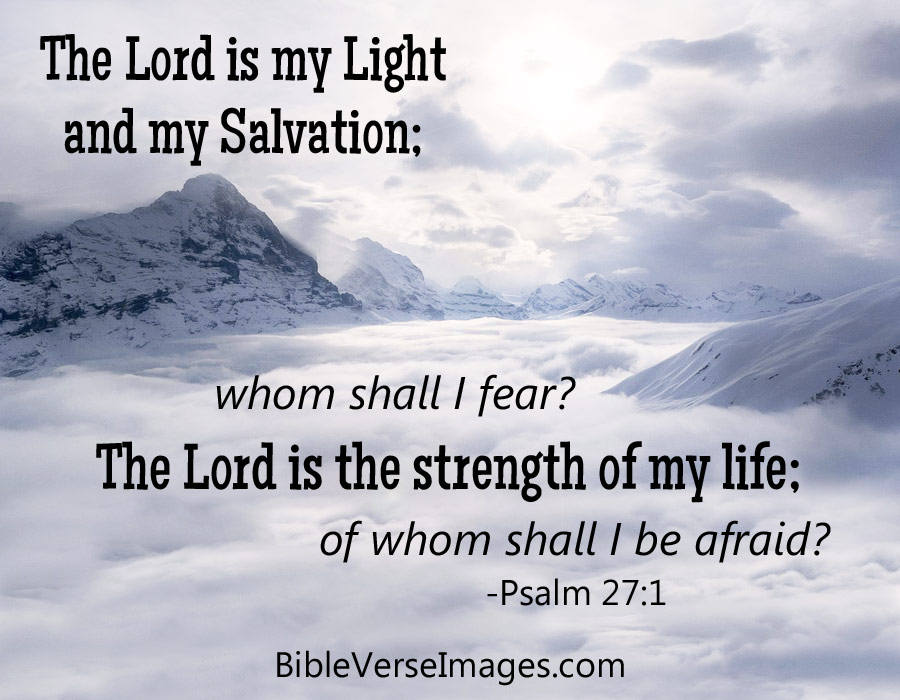 Bible Verse for Worry and Anxiety - Psalm 27:1 - Bible ...