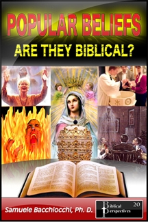 Image result for popular beliefs are they biblical by samuele bacchiocchi