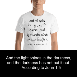 Men's t-shirt with Biblical Greek verse on front (John 1:5)