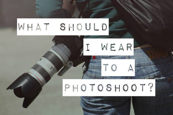 What should i wear to a photoshoot