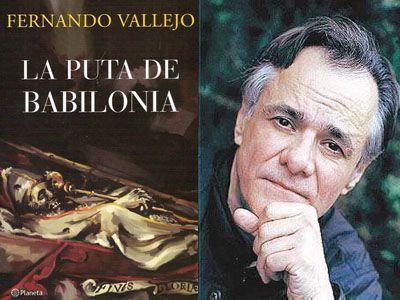 https://i0.wp.com/www.bibliofiloenmascarado.com/wp-content/uploads/2009/12/1-la-puta-de-babilonia-fernando-vallejo.jpg