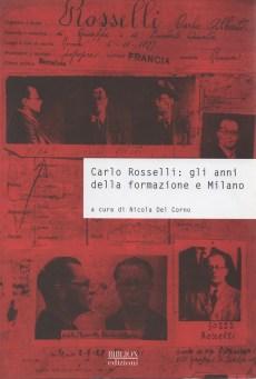 biblion-edizioni-storia-politica-società-rosselli-formazione-milano-bagnoli