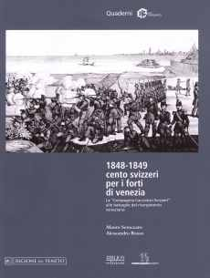 http://www.allalettera.it/Biblionedizioni/wp-content/uploads/2015/07/biblion-edizioni-forte-marghera-1848-1849-cento-svizzeri-per-i-forti-di-venezia.jpg