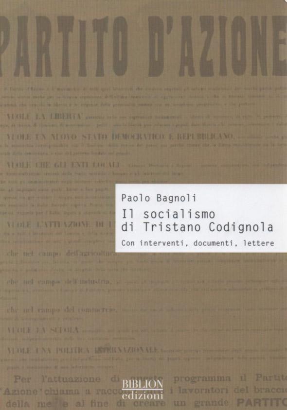 biblion-edizioni-storia-politica-società-bagnoli-tristano-codignola