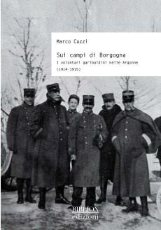 biblion-edizioni-storia-politica-società-garibaldini-in-argonne