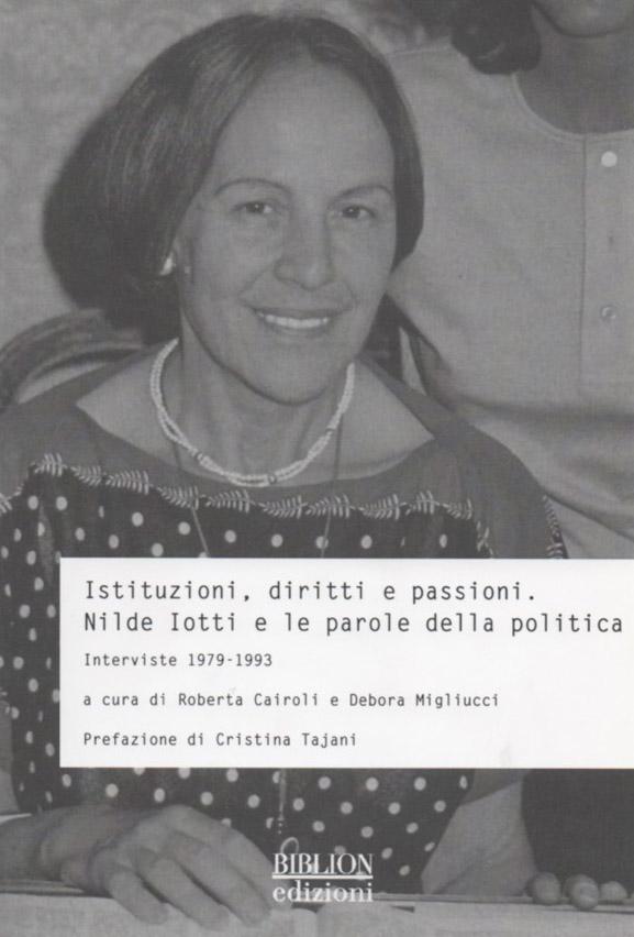 biblion-edizioni-storia-politica-società-nilde-iotti-istituzioni