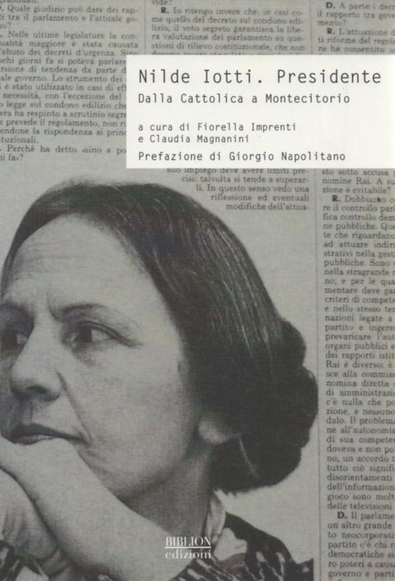 biblion-edizioni-storia-politica-società-nilde-iotti-presidente