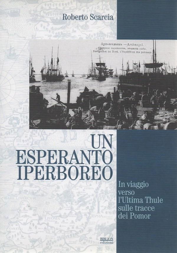 biblion-edizioni-circolo-polare-esperanto-iperboreo-scarcia