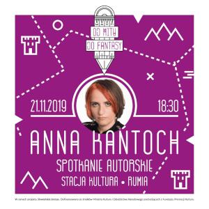 Anna Kańtoch – spotkanie autorskie