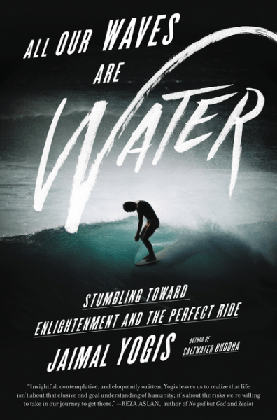 Review: All Our Waves Are Water, by Jamail Yogis – with Giveaway