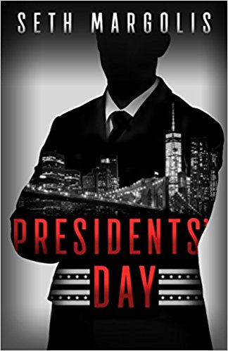 Review: Presidents' Day by Seth Margolis