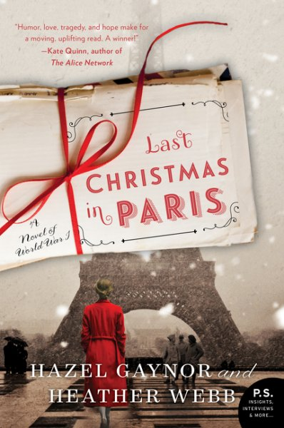 Review: Last Christmas in Paris, by Hazel Gaynor and Heather Webb