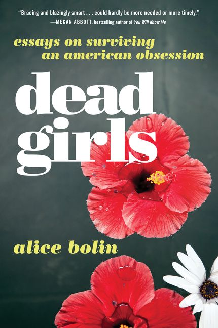 Review: Dead Girls, by Alice Bolin