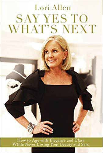 Excerpt: Say Yes to What's Next, by Lori Allen