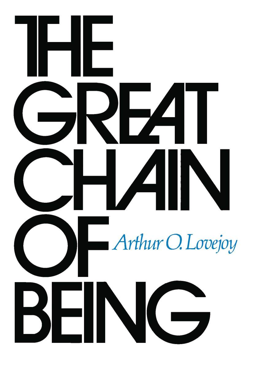 The Great Chain of Being (9780674361539): Arthur O