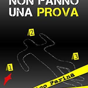 Tre indizi non fanno una prova – Domenico Farina