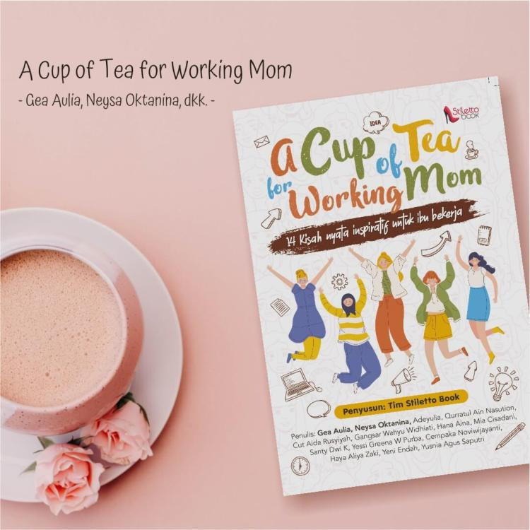 A Cup of Tea for Working Mom