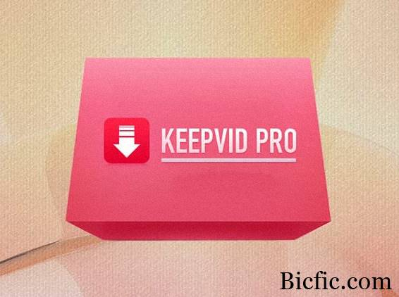 KeepVid Pro 6.1.0.8 Crack is Here! | Lifetime Version