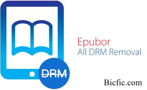 Epubor DRM Removal 1 0 17 625 Crack is Here ! | LifeTime - BicFic