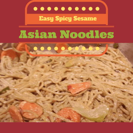 Easy Spicy Sesame Asian Noodles