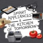 Smart Appliances and The Kitchen of Tomorrow Infographic