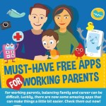 Must-Have Free Apps for Working Parents