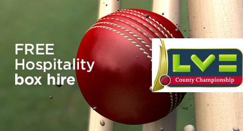 FREE hospitality box hire for LV=County Championship
