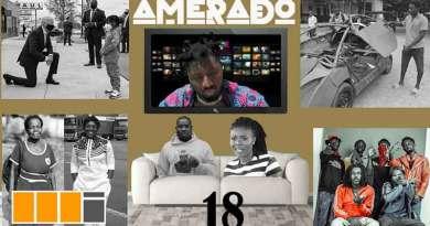 Amerado ft Asakaa Boys Don Little Delay Yeete Nsem Episode 18 Video