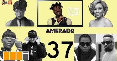Amerado ft. Lokal & E.Kuation Yeete Nsem Episode 37 video Gyakie, Edem, Sarkodie, Medikal, Nikki Samonas.