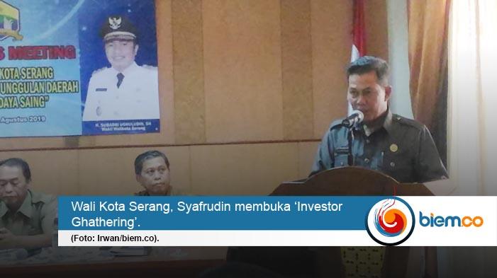 Kota Serang terbuka untuk investor